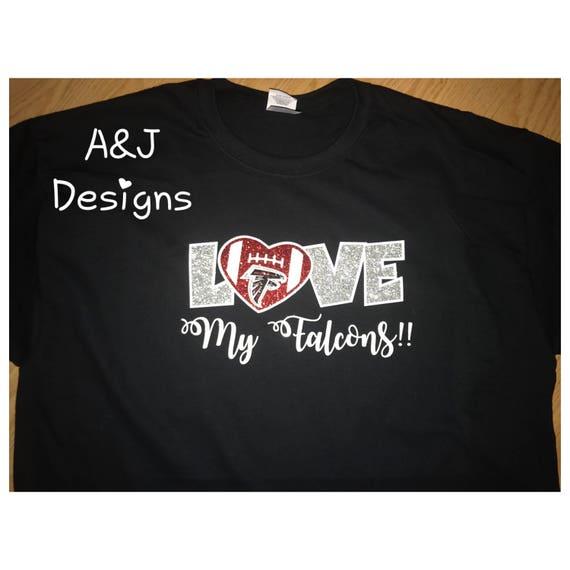 cheap for discount a86ef d21ff Love My Falcons T-shirt, NFL Falcons Shirt, Glitter, Female Shirt, Female  Atlanta Falcons Shirt, ATL, Football, Dirty Birds, Love