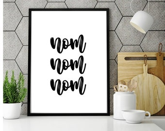 Nom Nom Print, Kitchen Wall Art, Nom Nom Download, Modern Art, Kitchen Printable, Nom Nom Printable, Kitchen Decor, Kitchen Prints, Nom Nom