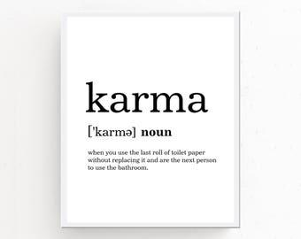 Karma Wall Art, Karma Printable, Karma Definition Print, Bathroom Wall Decor, Toilet Paper Art, Karma Poster, Bathroom Wall Art, Funny