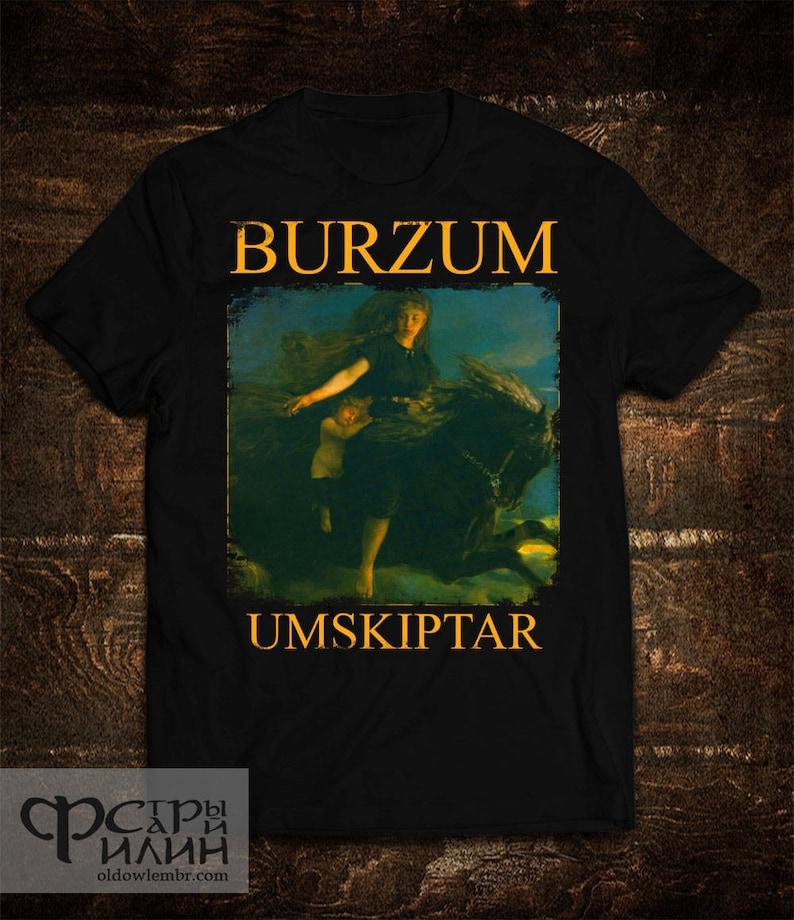 03d951f50 T-shirt Burzum Umskiptar Varg Vikernes   Etsy
