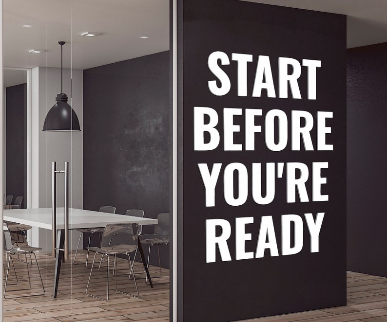 Start Before You're Ready | PVC Wall Panels, 3D Decor, Volumetric Letters,  Removable Motivational Decor, Inscription, Office, Work, Wall Art