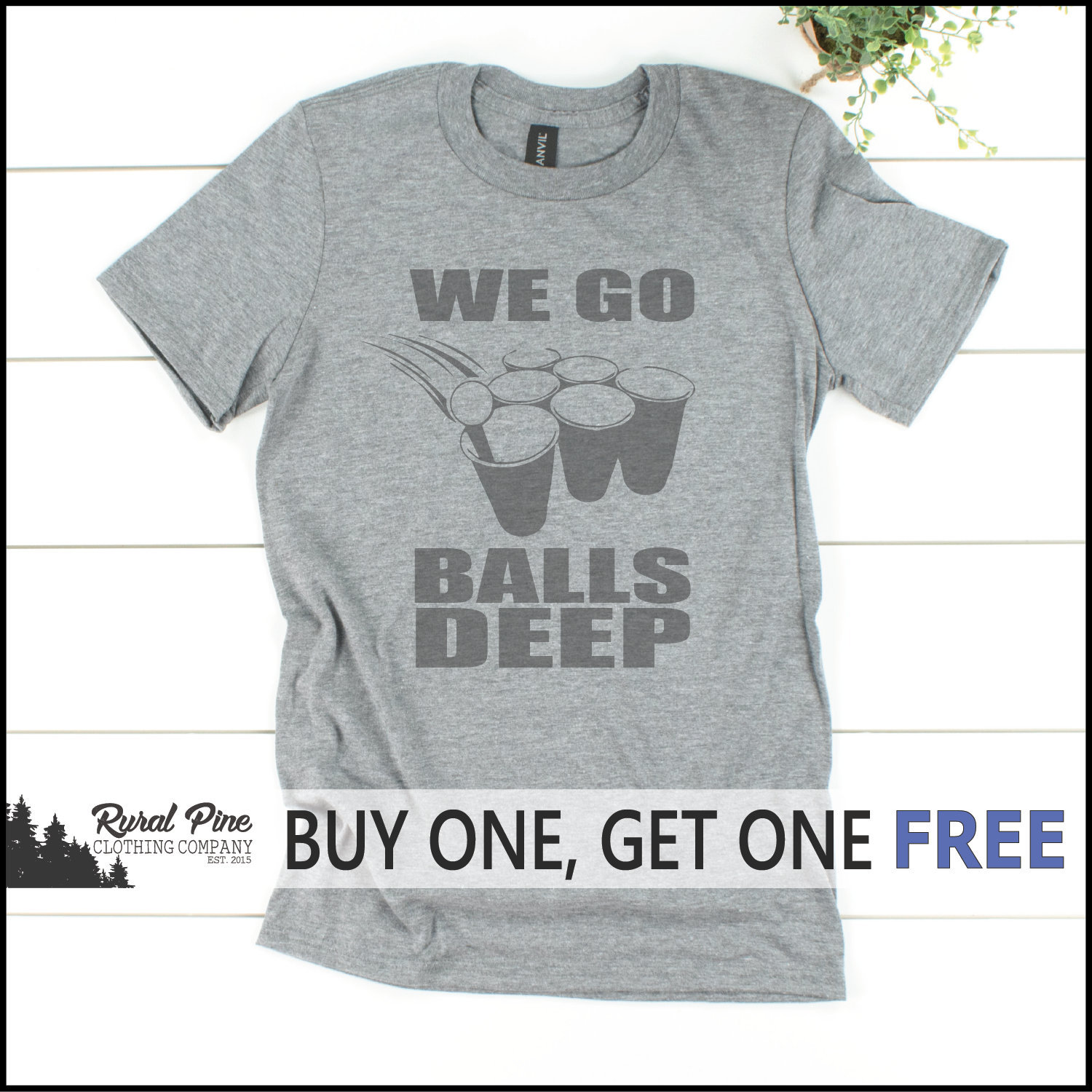 f760813e1b667 SALE TODAY: We Go Balls Deep T-Shirt // Unisex Tee // Beer Pong Shirt //  Ping Pong Shirt