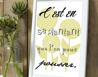 """Inspirational """"It's planting is that you can push"""" A4"""