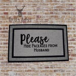 Please Hide Packages from Husband - Doormat
