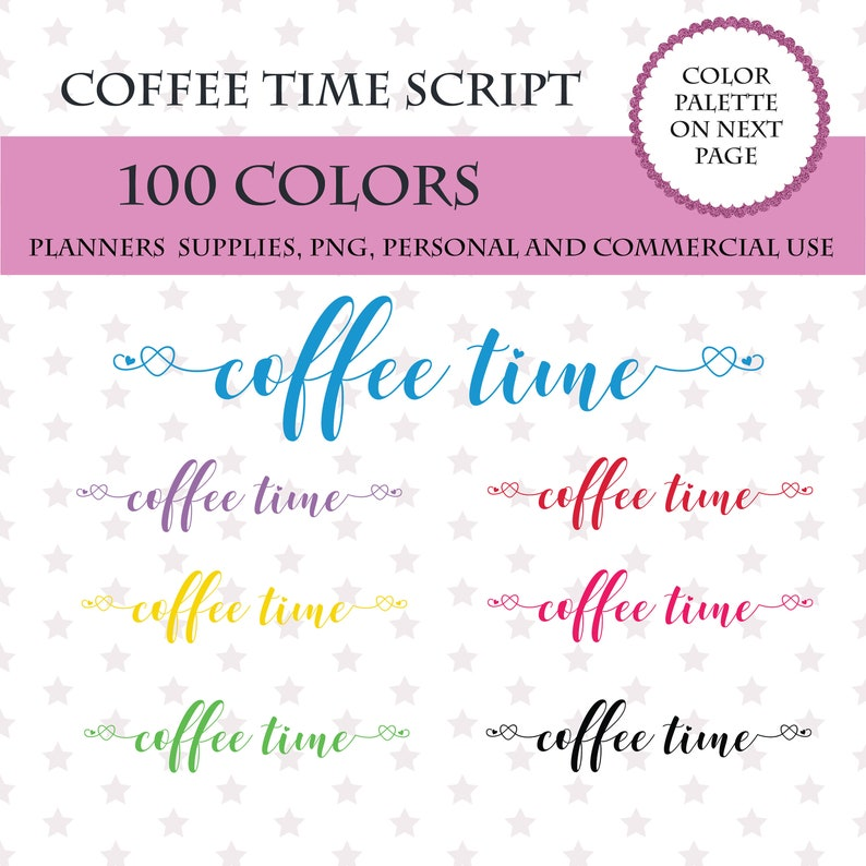 Coffee planner for planner 100 Coffee time font clipart 100 Colors Clip Art Coffee time script Coffee sticker clipart