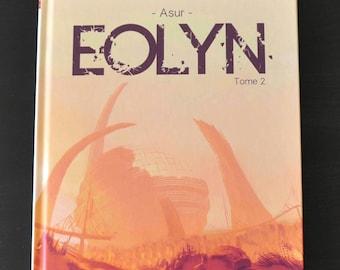 EOLYN - Tome 2, Album couverture cartonnée, 100 planches couleur