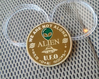 ALIEN UFO custom Coin Collectable Takecare of Planet Earth Limited Edition