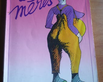 the mothers by CLAIRE BRETECHER french comics  - black and white paper - book