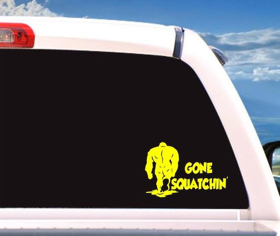 Sasquatch Life Gone Sqauatchin/' Sasquatch Big Foot stickers Decals