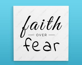 Faith over fear file SVG - SVG File - DXF File