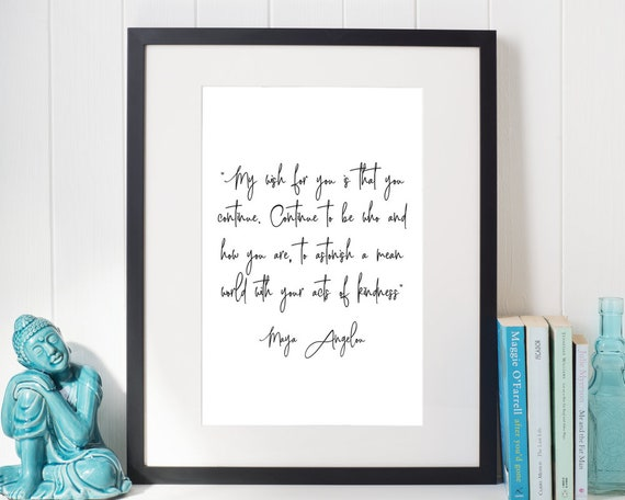 Maya Angelou Quote My Wish For You Inspirational Quote Etsy