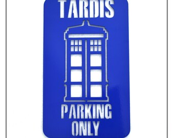 Doctor Who Inspired Tardis Parking Only Sign