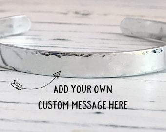 Custom Message Aluminum Cuff Bracelet, Custom Inspirational Hand Stamped Bracelet, Inspirational Bracelet, Inspirational Message Bracelet