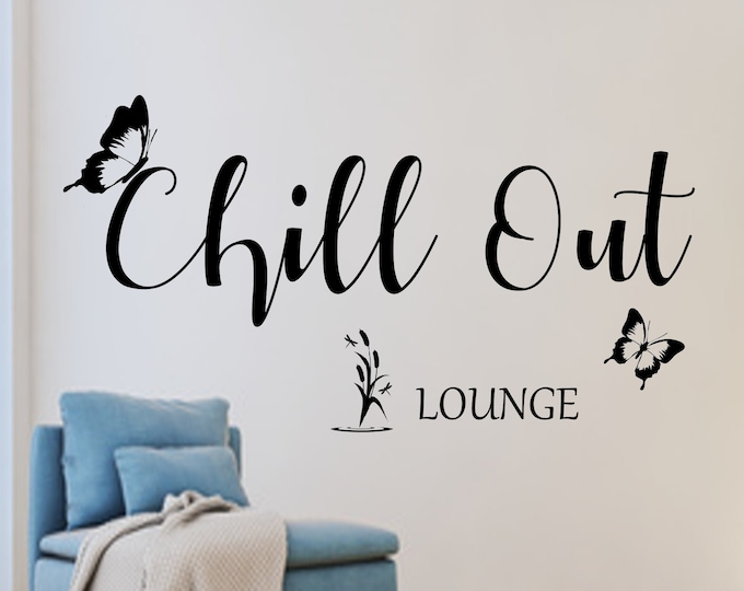 Wall decal Chillout Chill Out LOUNGE AC009 wall sticker saying living room hallway bedroom