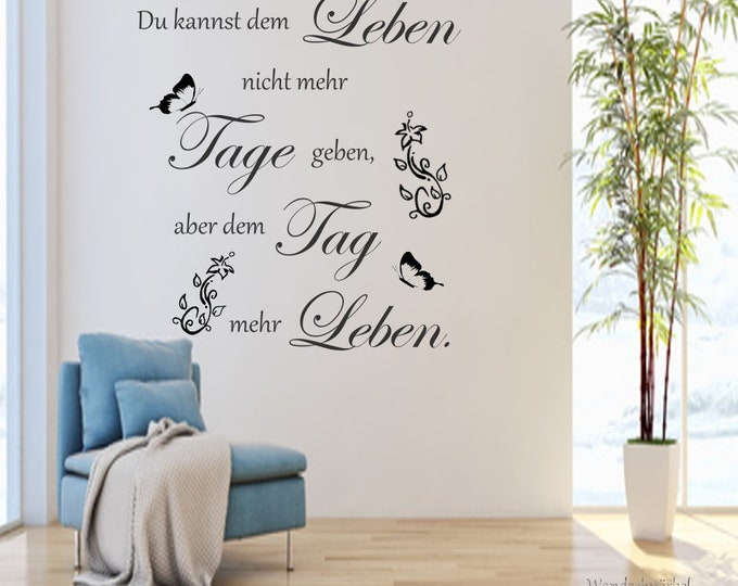Wall tattoo wall tattoo sticker living room hallway ... You can't give life more days ...