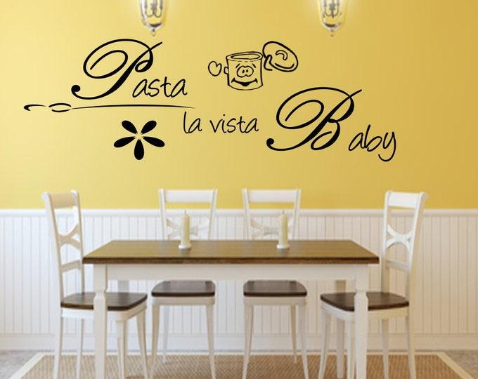 Walltattoo Kitchen Wall quote... Pasta la vista Baby