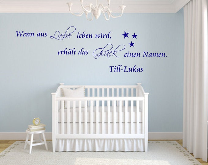 Wall decal named Baby Saying Baby Room When Love Life Gets Happiness gets a Name