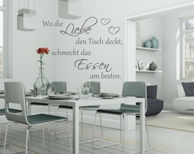 Wall decal kitchen saying Where love covers the table, the food tastes best. AA050 Wall Sticker Wall Text