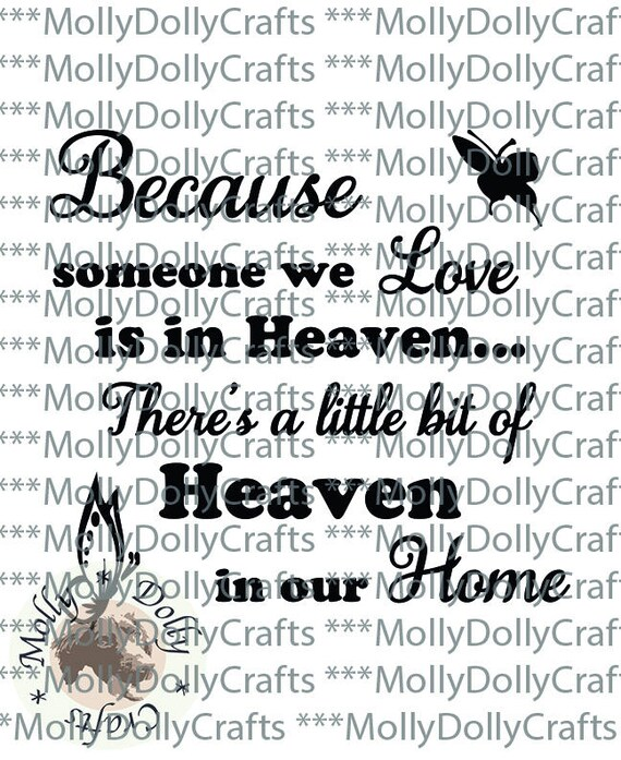 Because Someone We Love Is In Heaven There S A Little Etsy