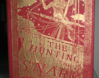 1903 The Hunting of The Snark By Lewis Carroll.