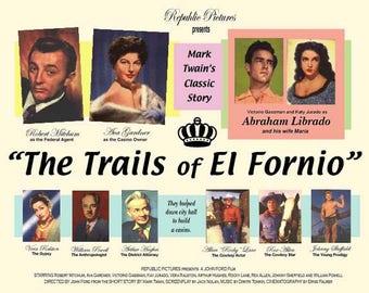 "12 ""The Trails Of El Fornio"" classic movie poster"