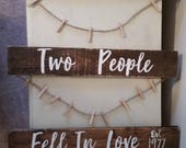 country primitive all because two people fell in love sign