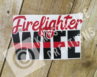 Firefighter wife decal