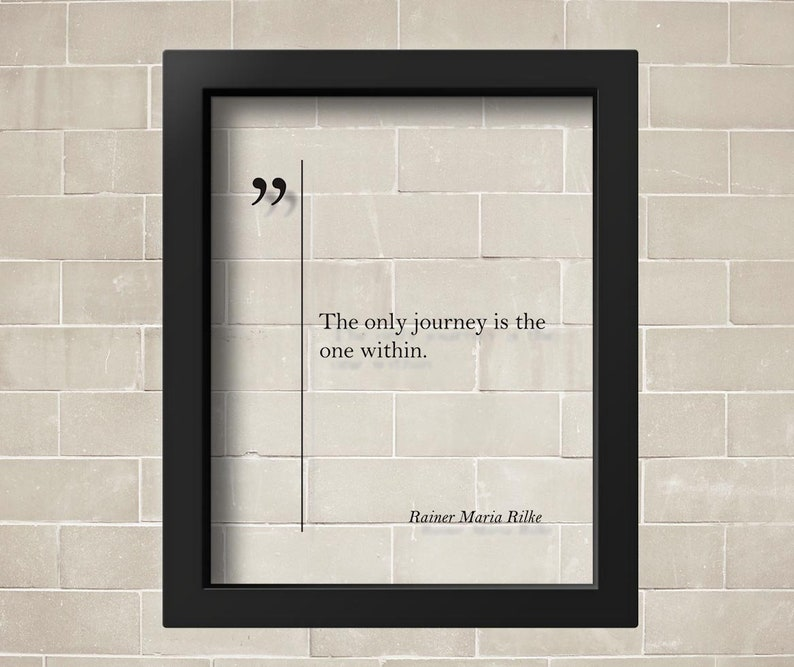 TRANSPARENT Rainer Maria Rilke Quote Rainer Rilke Wall Art Traveler Gift  Rainer Rilke Art Rainer Rilke Print Travel Art Inspiring Rainer