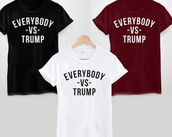 Everybody vs Trump T-Shirt