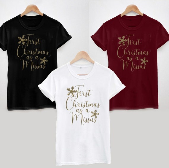 First Christmas As A Missus T Shirt Funny Xmas Wedding Gift