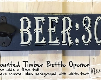 Wall Mounted Timber Bottle Opener - BEER:30