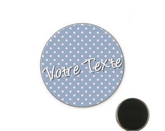 Badge at pea customizable blue - 25 mm Magnet