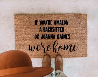 If Youre Amazon A Babysitter Or Joanna Gaines Were Home Doormat