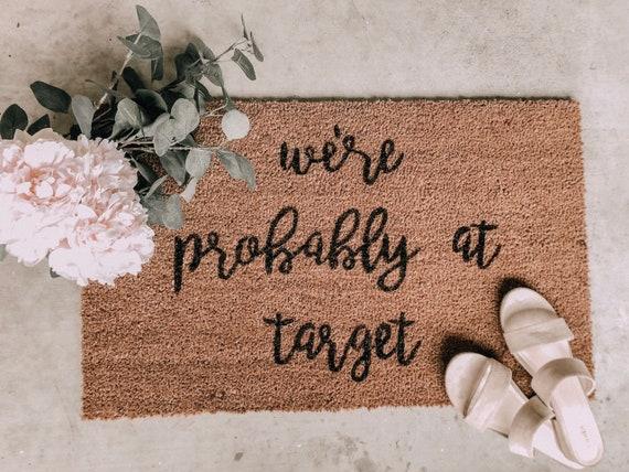 Probably At Target Doormat Housewarming Gift Wedding