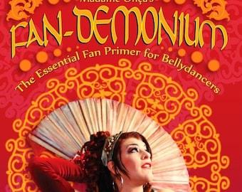Madame Onça's Fan-Demonium DVD - The Essential Fan Primer for Bellydancers