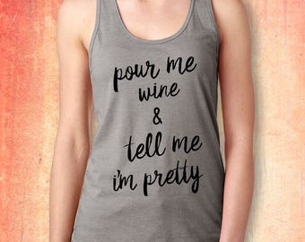 pour me wine & tell me im pretty tank top sport fitness fit