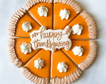 Thanksgiving Pie and Happy Thanksgiving Plaque Cookie Cutter - Pick your plaque!