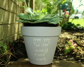 Love You to the Moon and Back Pot