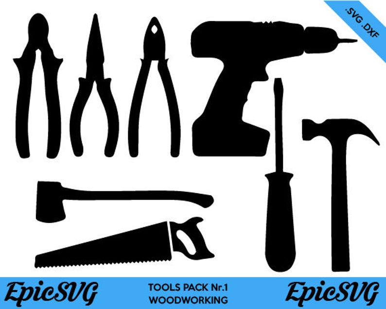 Woodworking Tools Svg Dxf Clipart Vector Graphic Tools Saw Axe Drill Silhouette Cameo Cricut Digital Download