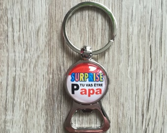 "Key ring bottle opener ""Surprise, you will be a dad"" glass cabochon"