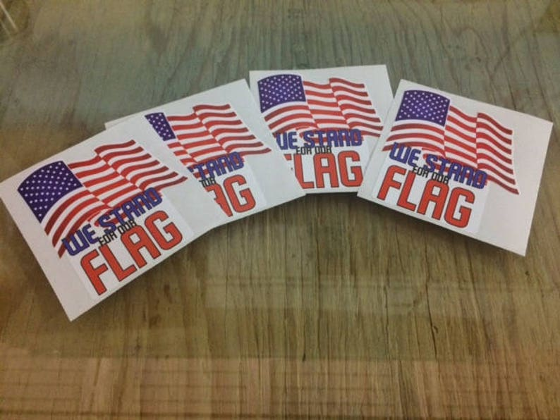 We Stand For The Flag Vinyl Decal  Set of 4  Vinyl Decals  3 x 3 12