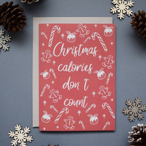 Christmas Calories Don T Count Cards Funny Christmas Etsy