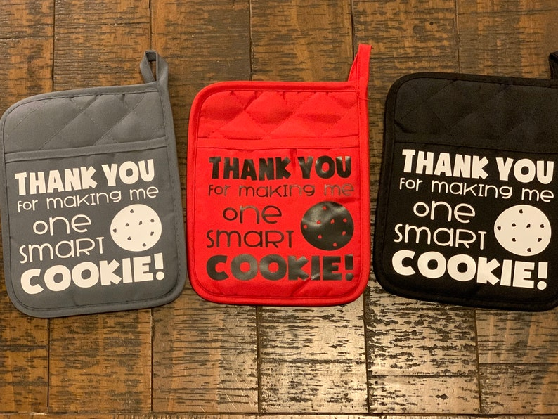 Oven Mitt Thank You For Making Me One Smart Cookie