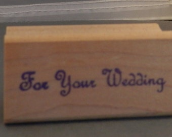 For Your Wedding rubber stamp