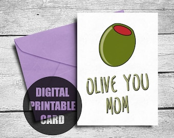 Mother's Day Card | Printable | Olive You Mom | Cute | Card Mom | Pun | Mother's Day | Download | Funny | Mother Card | Olive You | Pun Card