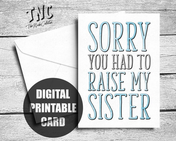 image about Printable Fathers Day Card named Amusing Fathers Working day Card Printable Fathers Working day Card Card Father Towards Son Versus Daughter Sibling Sorry Oneself Experienced In the direction of Strengthen My Sister