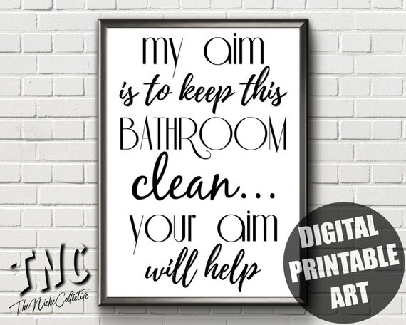 photo regarding Bathroom Sign Printable identify Amusing Lavatory Indicator Printable Wall Artwork My Focus Is In direction of Retain This Rest room Fresh new Your Concentration Will Aid Humorous Rest room Artwork Rest room Print