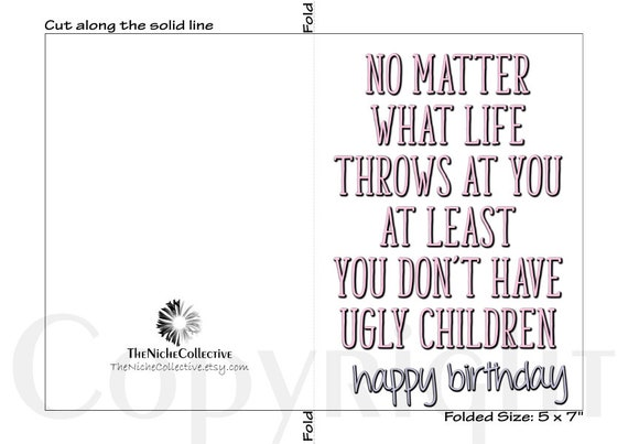 graphic relating to Happy Birthday Mom Printable Cards referred to as Amusing Mother Birthday Card, Printable, Content Birthday Mother, No Make a difference What Daily life Throws At On your own At Minimal By yourself Dont Incorporate Hideous Small children, Obtain