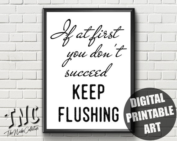 photo relating to Printable Bathroom Sign named Amusing Rest room Indication, Printable, 1st By yourself Dont Be successful, Lavatory Wall Artwork, Drinking water Closet Decor, Washroom Print, Lavatory Humor, Bathroom Quotation