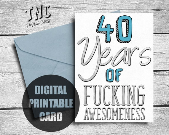 Funny 40th Birthday Card Printable Fortieth